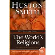 The World's Religions by Smith, Huston, 9780061660184