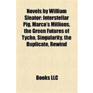 Novels by William Sleator by , 9781158440184