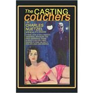 The Casting Couchers by Nuetzel, Charles, 9780809500185