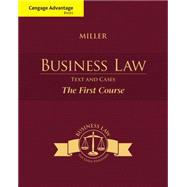 Cengage Advantage Books: Business Law Text and Cases - The First Course by Miller, Roger LeRoy, 9781285770185