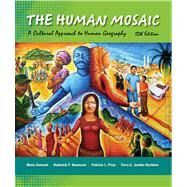 The Human Mosaic A Cultural Approach to Human Geography by Domosh, Mona; Neumann, Roderick P.; Price, Patricia L., 9781429240185