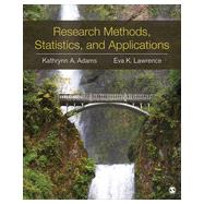 Research Methods, Statistics, and Applications by Adams, Kathrynn A.; Lawrence, Eva K., 9781452220185
