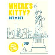 Where's Kitty? Dot-to-Dot by Thunder Bay Press, Editors of, 9781684120185