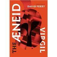 The Aeneid by Virgil; Ferry, David, 9780226450186