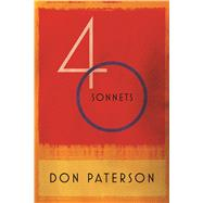 40 Sonnets by Paterson, Don, 9780374100186
