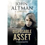 Disposable Asset by Altman, John, 9780727870186