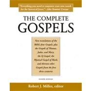 The Complete Gospels: The Scholars Version by Miller, Robert J., 9781598150186