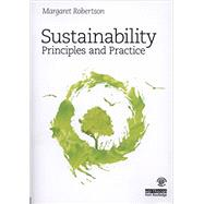 Sustainability Principles and Practice by Robertson; Margaret, 9780415840187