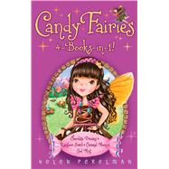 Candy Fairies 4-Books-in-1! Chocolate Dreams; Rainbow Swirl; Caramel Moon; Cool Mint by Perelman, Helen; Waters, Erica-Jane, 9781481460187