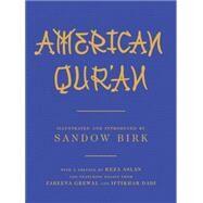 American Qur'an by Birk, Sandow; Aslan, Reza; Dadi, Iftikhar (CON); Grewal, Zareena (CON), 9781631490187