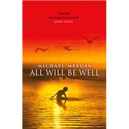 All Will Be Well by Meegan, Michael; Pearson, Julie, 9781785630187