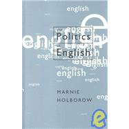 The Politics of English by Marnie Holborow, 9780761960188