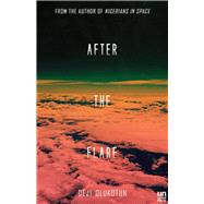 After the Flare Book Two of the Nigerians in Space Trilogy by Olukotun, Deji Bryce, 9781944700188