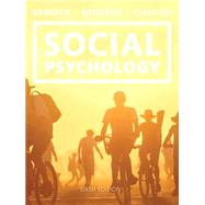 Social Psychology : Goals in Interaction by Kenrick, Douglas; Neuberg, Steven L.; Cialdini, Robert B., 9780133810189