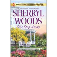 One Step Away Once Upon a Proposal by Woods, Sherryl; Leigh, Allison, 9780373010189