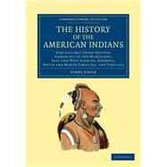 The History of the American Indians by Adair, James, 9781108060189