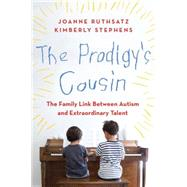 The Prodigy's Cousin by Ruthsatz, Joanne; Stephens, Kimberly, 9781617230189