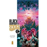 Black Science 2: Welcome, Nowhere by Remender, Rick; Scalera, Matteo; White, Dean (CON), 9781632150189