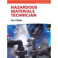 Hazardous Materials Technician by Weber, Chris H, 9780131720190