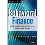 Behavioral Finance + WS : Understanding the Social, Cognitive, and Economic Debates by Burton, Edwin; Shah, Sunit, 9781118300190