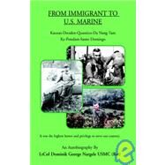 From Immigrant to U.s. Marine by Nargele, Dominik George, 9781413490190