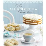 The Afternoon Tea Collection by Clark, Pamela, 9781454910190