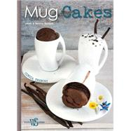 Mug Cakes Sweet & Savory Recipes by Trenchi, Cinzia, 9788854410190