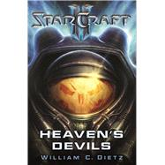 Starcraft II: Heaven's Devils by Dietz, William C., 9780989700191