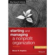 Starting and Managing a Nonprofit Organization by Hopkins, Bruce R., 9781119380191