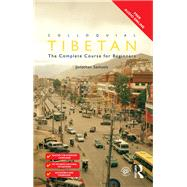 Colloquial Tibetan: The Complete Course for Beginners by Samuels; Jonathan, 9781138950191