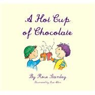 A Hot Cup of Chocolate 9781760360191R