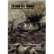 To End All Wars by Clode, Jonathan; Clark, John Stuart; Mills, Pat, 9781908030191