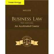 Cengage Advantage Books: Business Law Text & Cases - An Accelerated Course by Miller, Roger LeRoy, 9781285770192