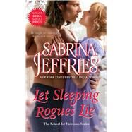 Let Sleeping Rogues Lie by Sabrina Jeffries, 9781439140192