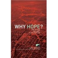 Why Hope? by Zerzan, John; Gore, Lang, 9781627310192