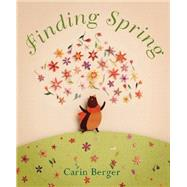 Finding Spring by Berger, Carin; Berger, Carin, 9780062250193
