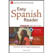 Easy Spanish Reader Premium, Third Edition A Three-Part Reader for Beginning Students by Tardy, William, 9780071850193