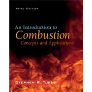 An Introduction to Combustion: Concepts and Applications by Turns, Stephen, 9780073380193