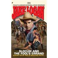 Slocum and the Fool's Errand by Logan, Jake, 9780515150193