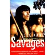 Savages by KANE, JOE, 9780679740193