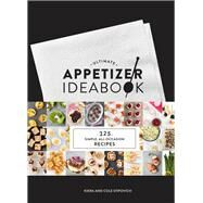 Ultimate Appetizer Ideabook by Stipovich, Kiera; Stipovich, Cole, 9781452140193