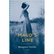 Maud's Line by Verble, Margaret, 9780544470194