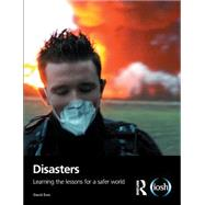 Disasters: Learning the Lessons for a Safer World by Eves,David, 9781138920194