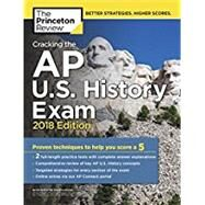 Cracking the AP U.S. History Exam, 2018 Edition by PRINCETON REVIEW, 9781524710194