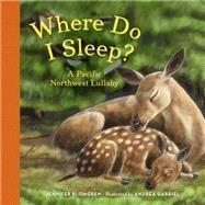 Where Do I Sleep? by Blomgren, Jennifer; Gabriel, Andrea, 9781632170194