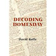 Decoding Domesday by Roffe, David, 9781783270194
