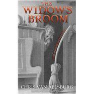 The Widow's Broom by Van Allsburg, Chris, 9781328470195