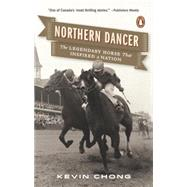Northern Dancer by Chong, Kevin, 9780143190196