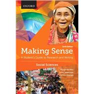 Making Sense in the Social Sciences A Student's Guide to Research and Writing by Northey, Margot; Tepperman, Lorne; Albanese, Patrizia, 9780199010196