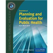 Essentials of Planning and Evaluation for Public Health by Perrin, Karen, 9781284050196